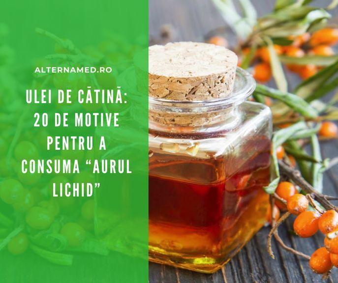 Beneficiile uleiului de catină uleiul de cătină