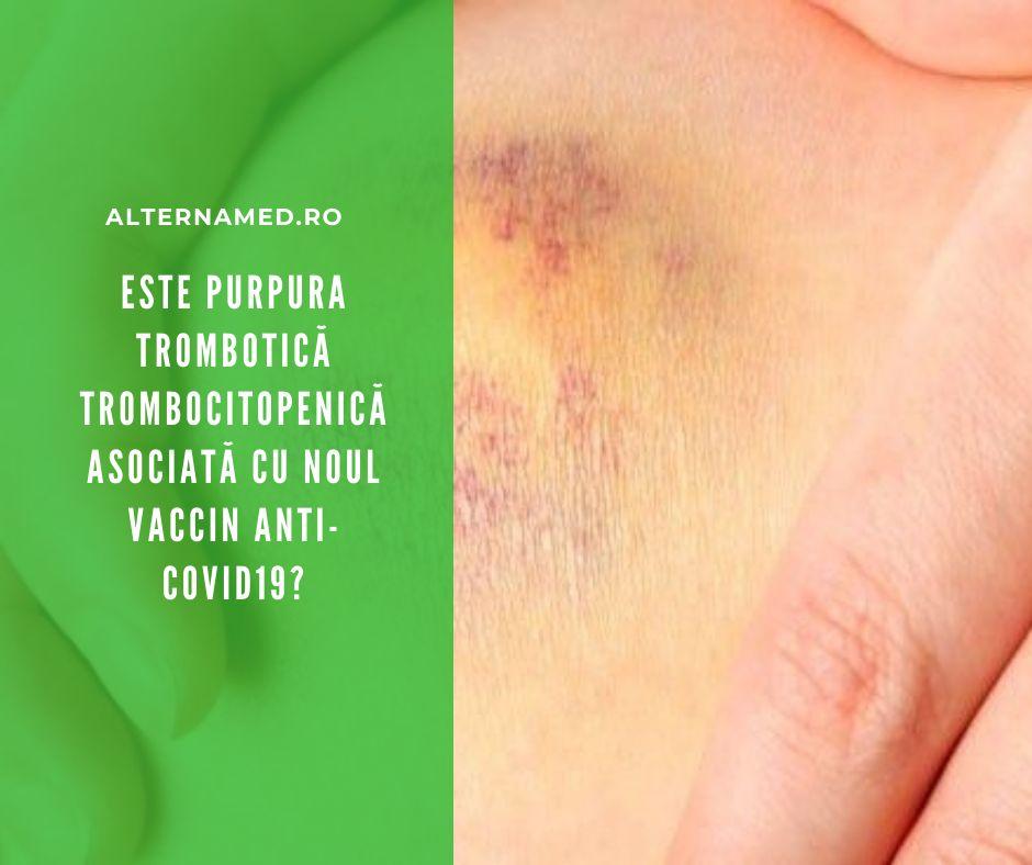 Este purpura trombotică trombocitopenică asociată cu noul vaccin anti-COVID19?